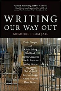 Writing Our Way Out: Memoirs From Jail