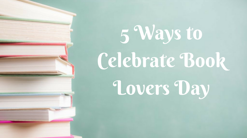 Celebrate Book Lovers Day Adult Literacy