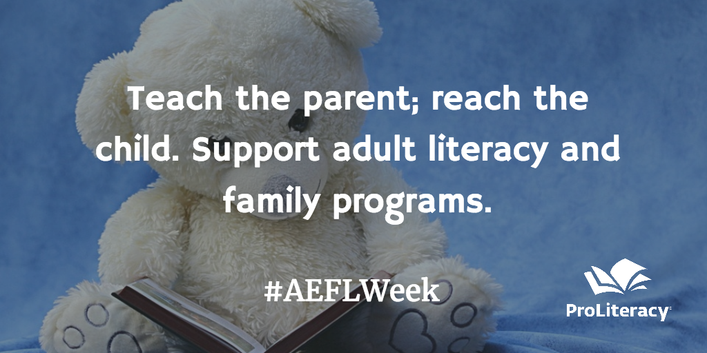 Adult Education and Family Literacy Week Teach the Parent